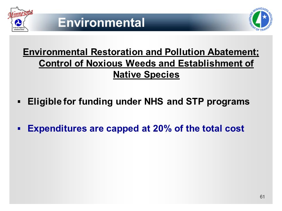 61 Environmental Restoration and Pollution Abatement; Control of Noxious Weeds and Establishment of Native Species Eligible for funding under NHS and