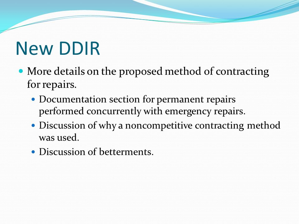 New DDIR More details on the proposed method of contracting for repairs.