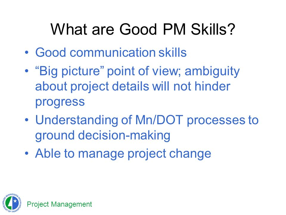 Project Management What are Good PM Skills.