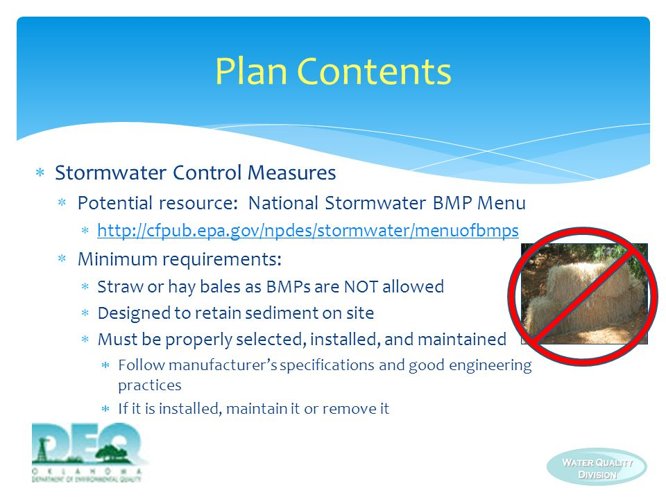 Stormwater Control Measures Potential resource: National Stormwater BMP Menu http://cfpub.epa.gov/npdes/stormwater/menuofbmps Minimum requirements: St