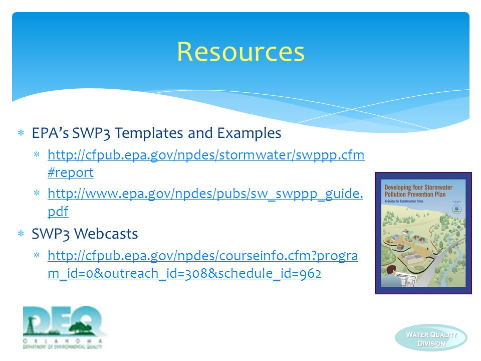 EPAs SWP3 Templates and Examples http://cfpub.epa.gov/npdes/stormwater/swppp.cfm #report http://cfpub.epa.gov/npdes/stormwater/swppp.cfm #report http: