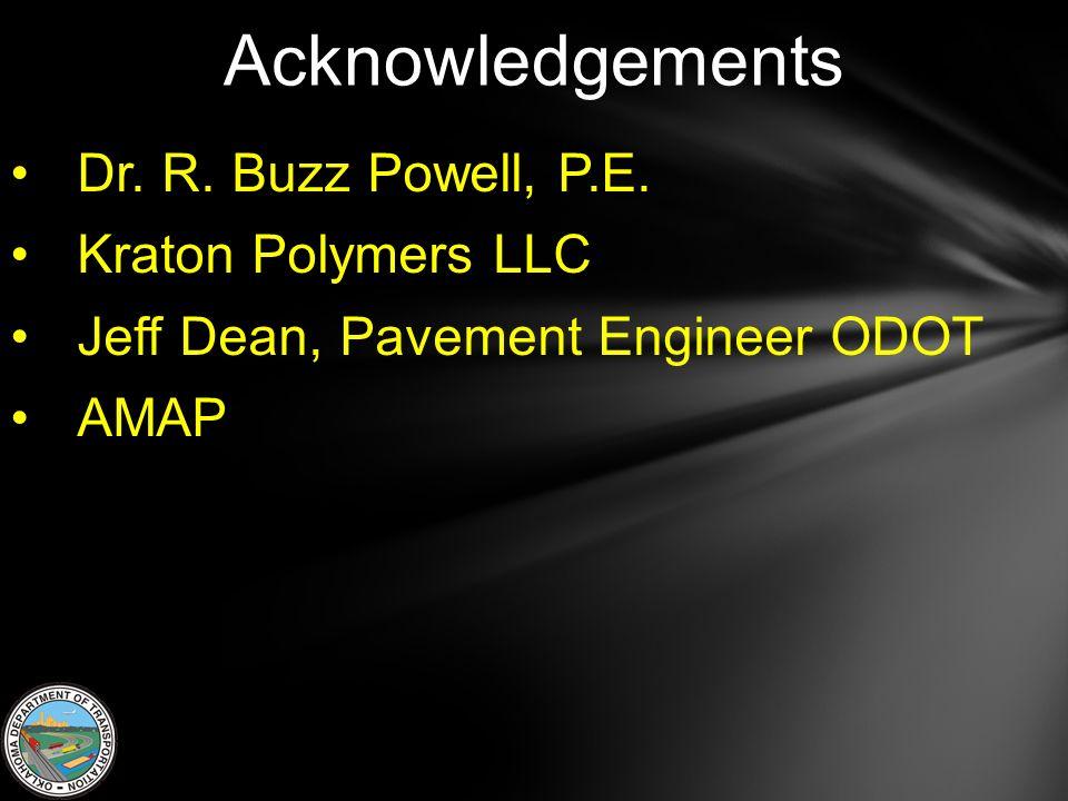 Acknowledgements Dr. R. Buzz Powell, P.E.