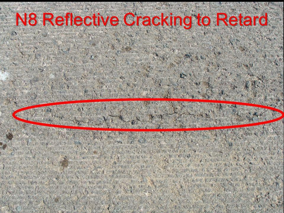 N8 Reflective Cracking to Retard