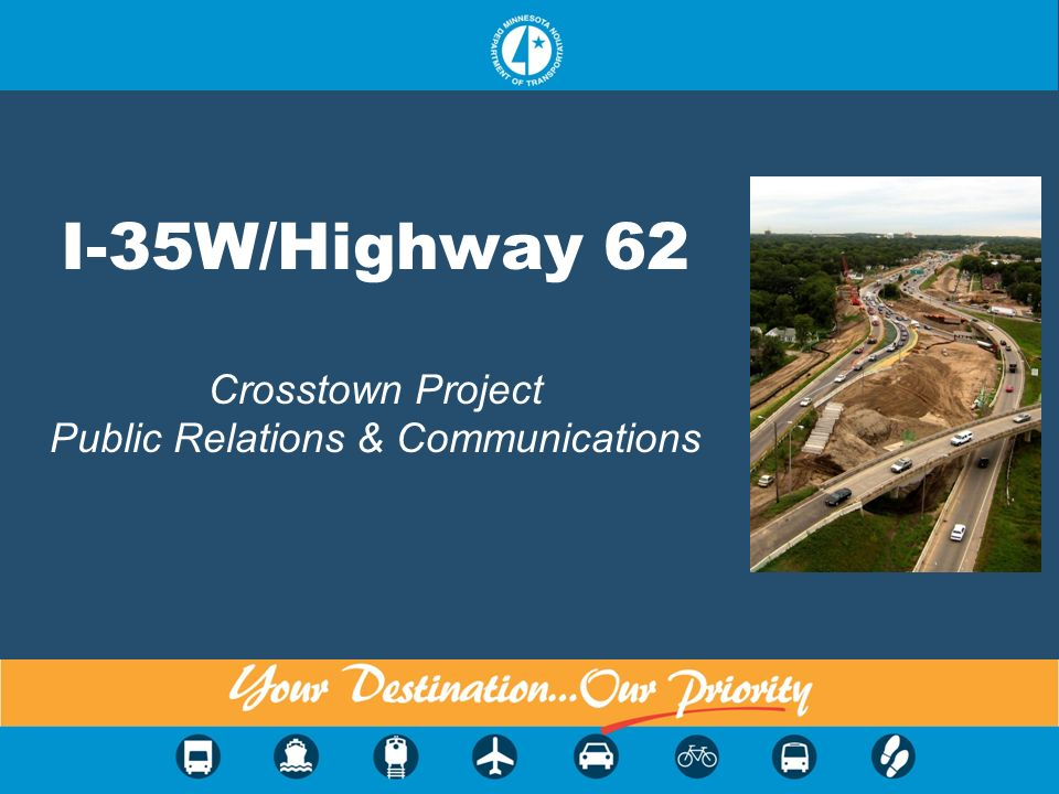 I-35W/Highway 62 Crosstown Project Public Relations & Communications