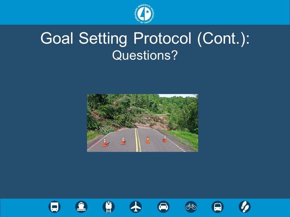 Goal Setting Protocol (Cont.): Questions