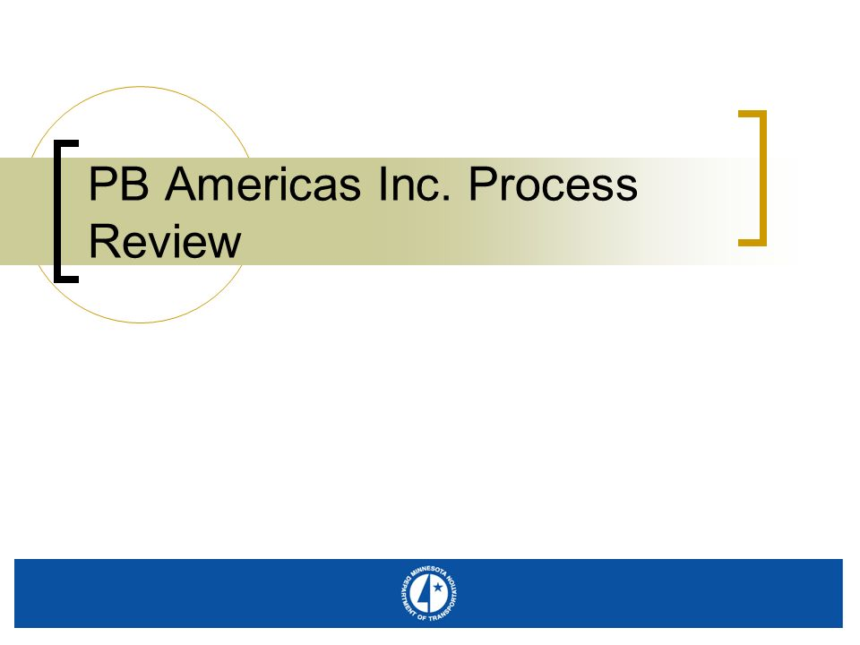 PB Americas Inc. Process Review