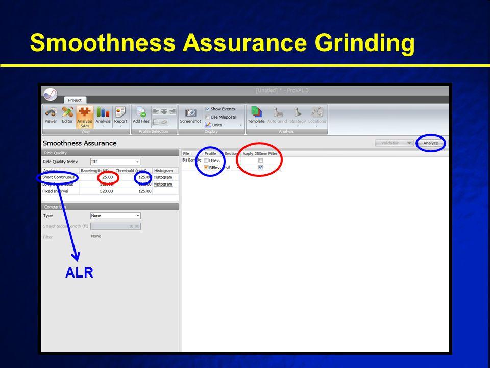 Smoothness Assurance Grinding ALR