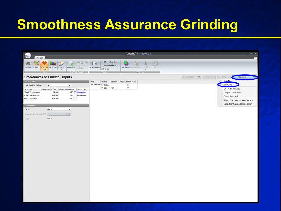 Smoothness Assurance Grinding