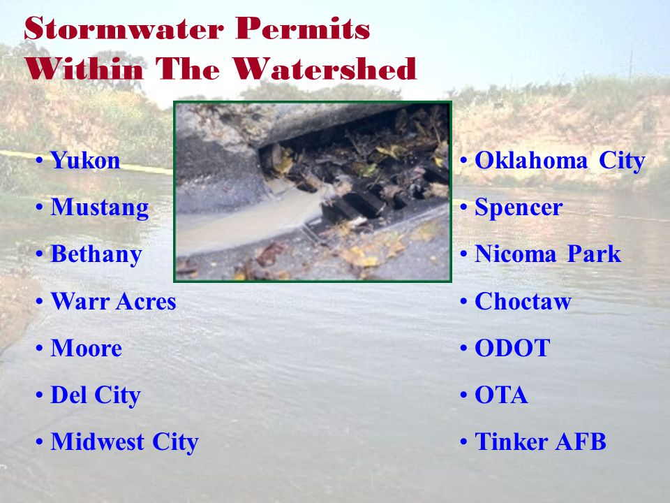 Stormwater Permits Within The Watershed Yukon Mustang Bethany Warr Acres Moore Del City Midwest City Oklahoma City Spencer Nicoma Park Choctaw ODOT OTA Tinker AFB