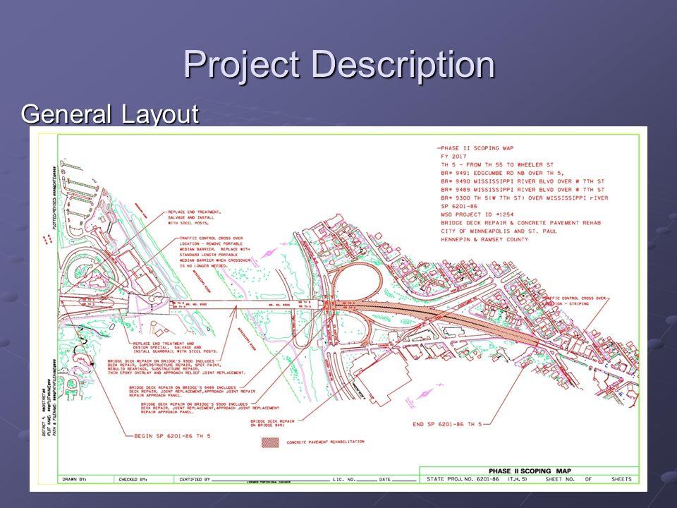 Project Description General Layout