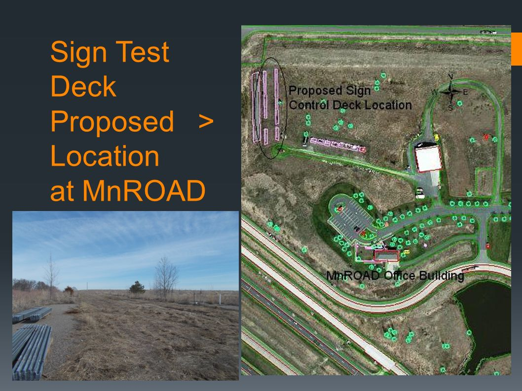 Sign Test Deck Proposed > Location at MnROAD