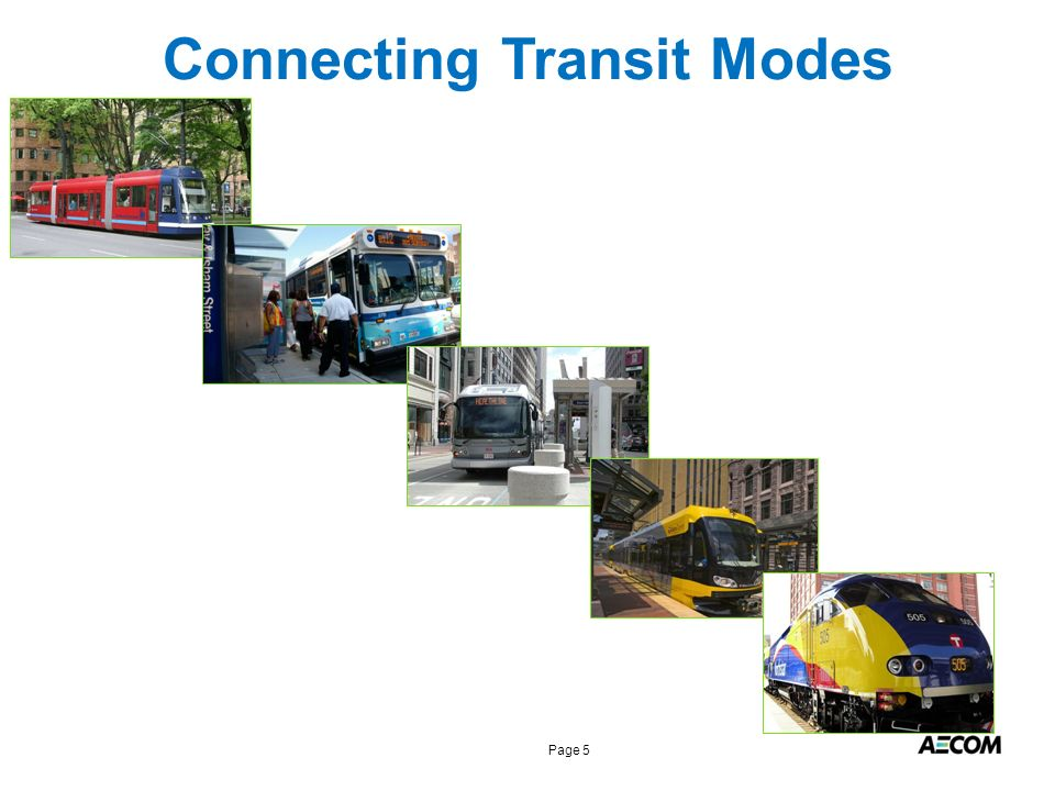 Page 5 Connecting Transit Modes