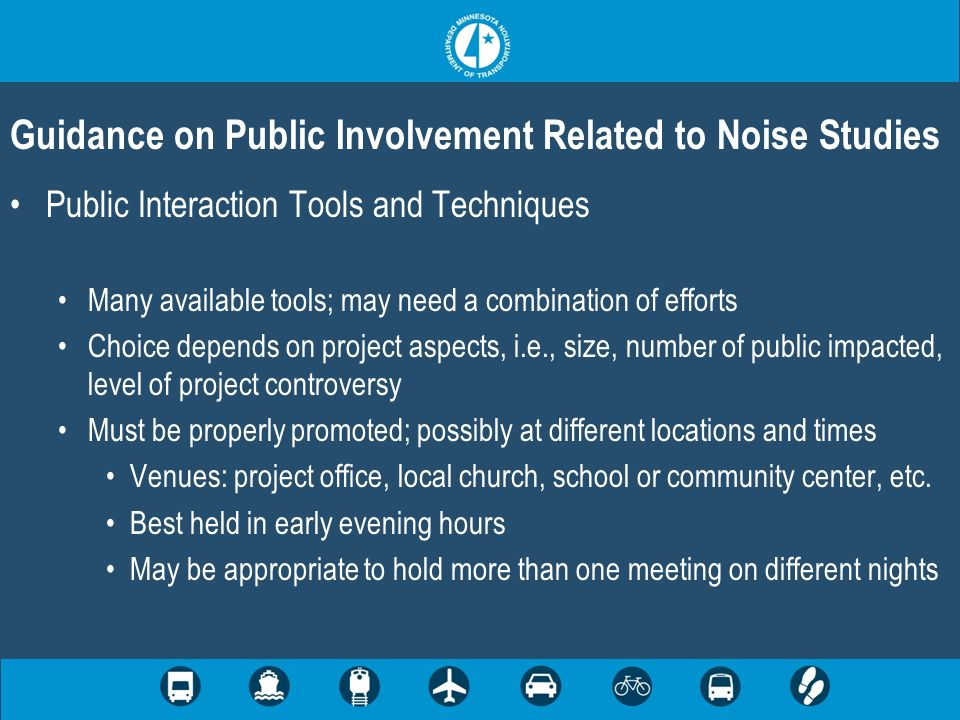 Public Interaction Tools and Techniques Many available tools; may need a combination of efforts Choice depends on project aspects, i.e., size, number