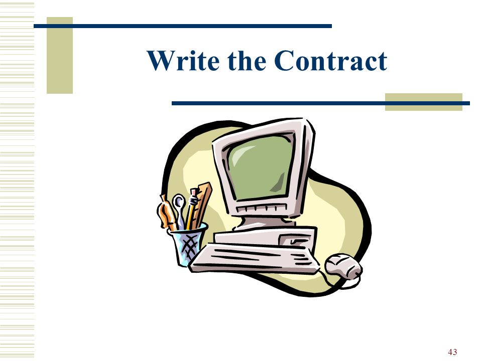 43 Write the Contract