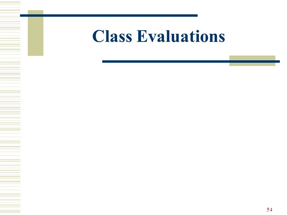54 Class Evaluations
