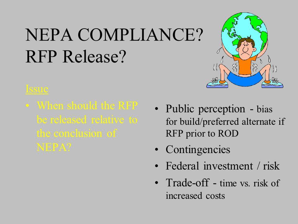 NEPA COMPLIANCE. RFP Release.