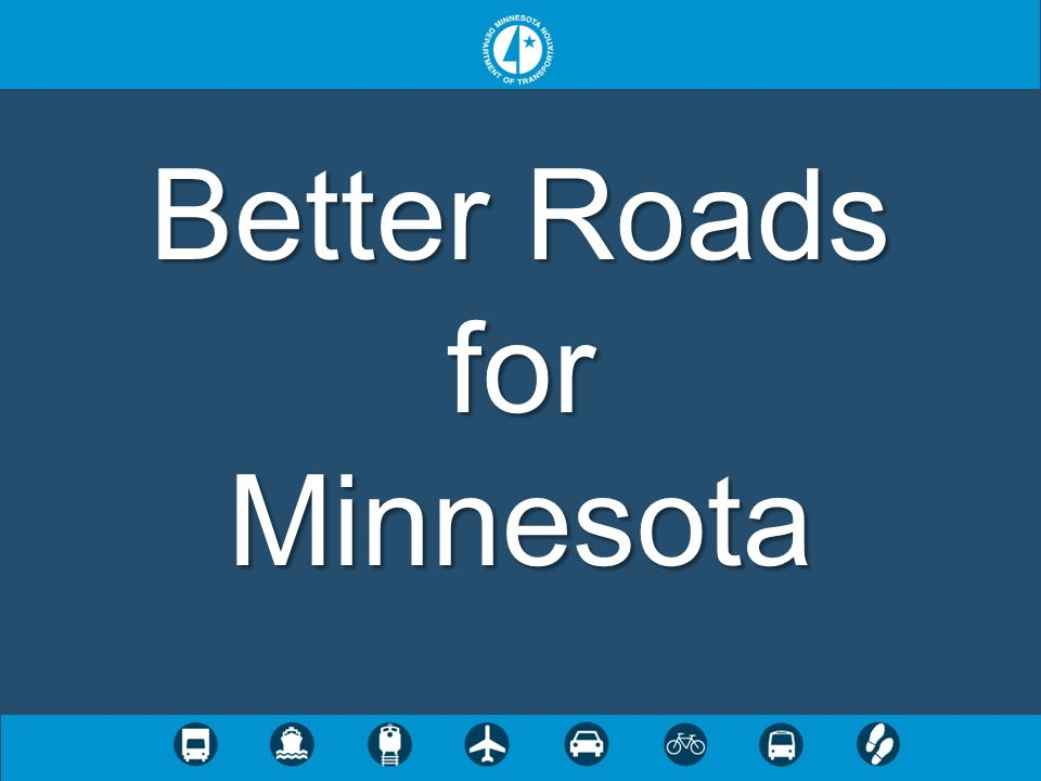 Better Roads for Minnesota
