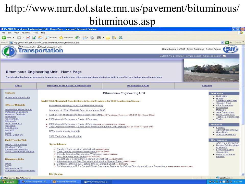 http://www.mrr.dot.state.mn.us/pavement/bituminous/ bituminous.asp