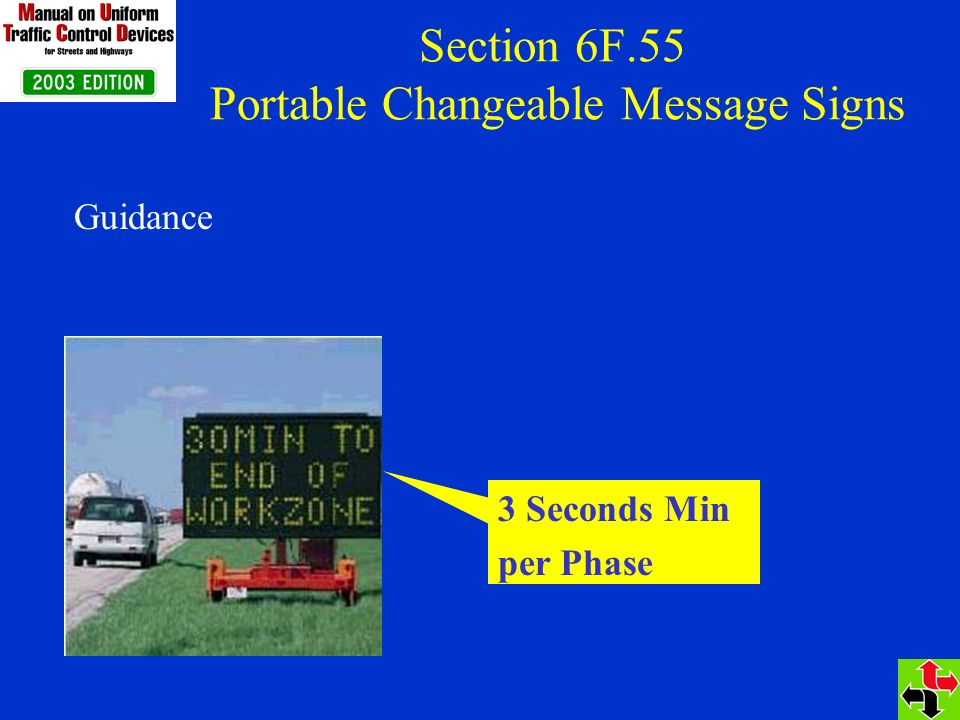 Section 6F.55 Portable Changeable Message Signs Guidance 3 Seconds Min per Phase