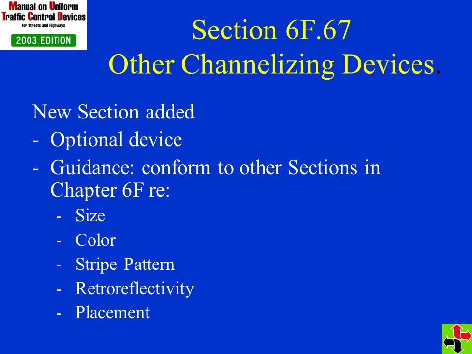 Section 6F.67 Other Channelizing Devices.