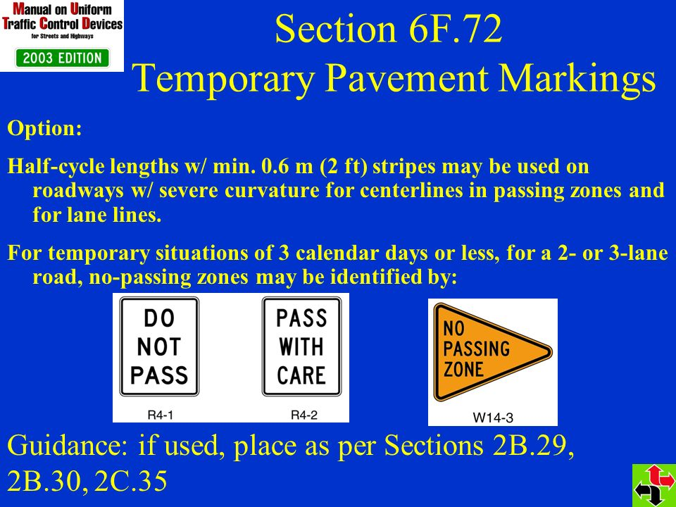 Section 6F.72 Temporary Pavement Markings Option: Half-cycle lengths w/ min.