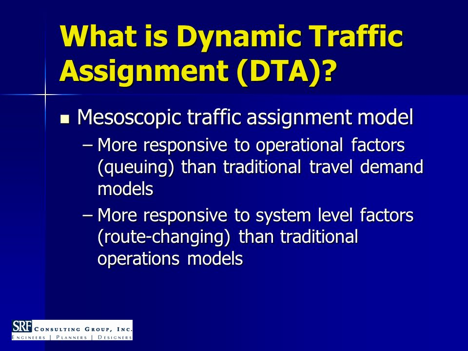 What is Dynamic Traffic Assignment (DTA).