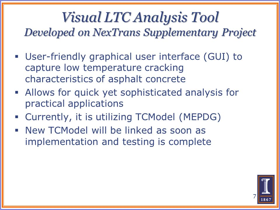 Visual LTC Analysis Tool Developed on NexTrans Supplementary Project User-friendly graphical user interface (GUI) to capture low temperature cracking