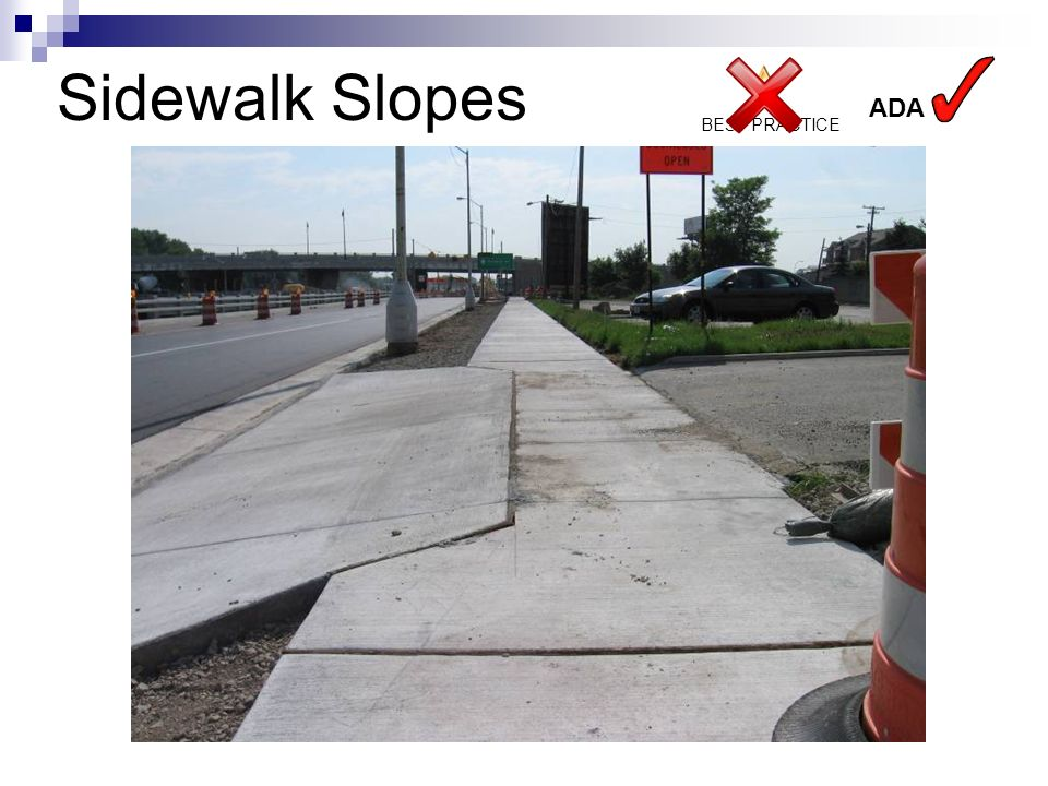 BEST PRACTICE ADA Sidewalk Slopes