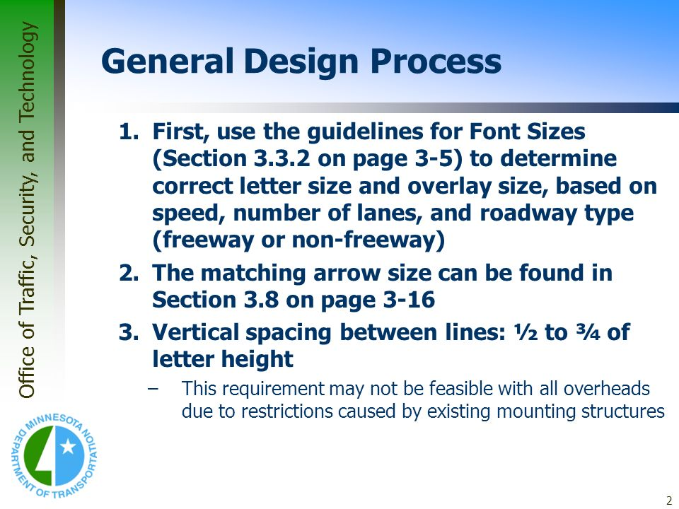 Office of Traffic, Security, and Technology 23 Example #1 Supplemental Guide Sign Final Sign Panel