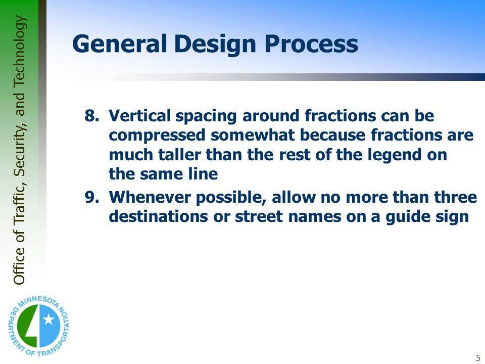 Office of Traffic, Security, and Technology 16 Example #1 Supplemental Guide Sign