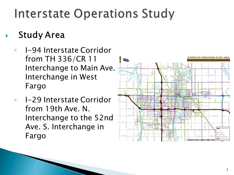 Study Area I-94 Interstate Corridor from TH 336/CR 11 Interchange to Main Ave.
