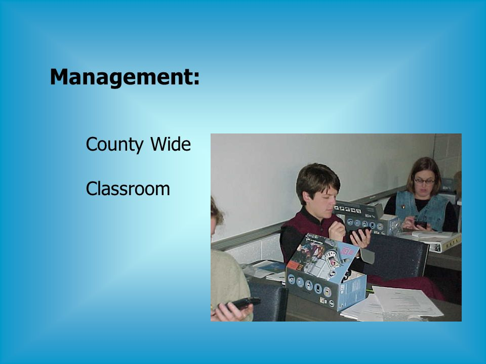 Management: County Wide Classroom