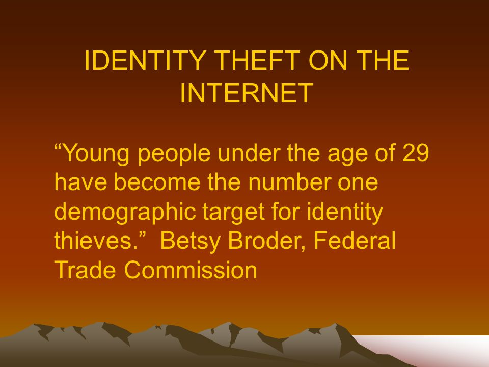 Young people under the age of 29 have become the number one demographic target for identity thieves.