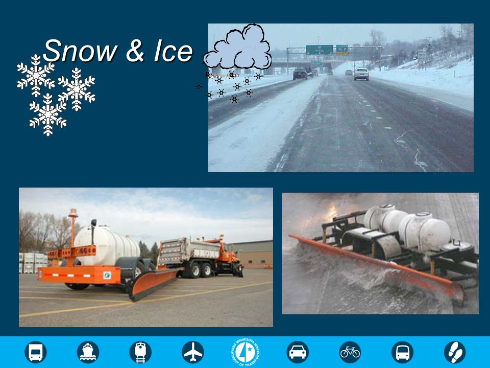Provide 10 or more for snow storage on roadways and bridges.