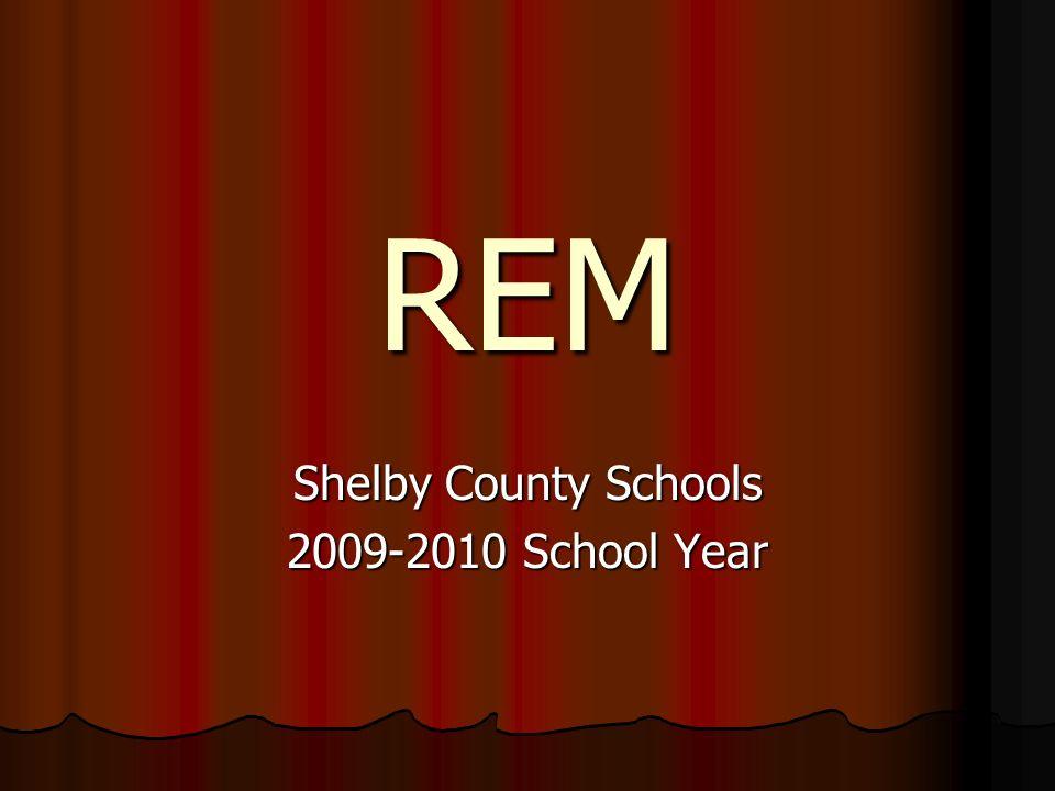 REM Shelby County Schools 2009-2010 School Year