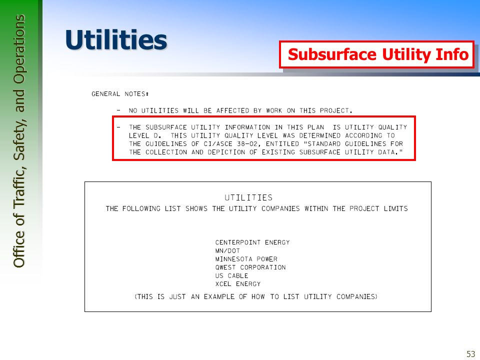Office of Traffic, Safety, and Operations 53 Utilities Subsurface Utility Info