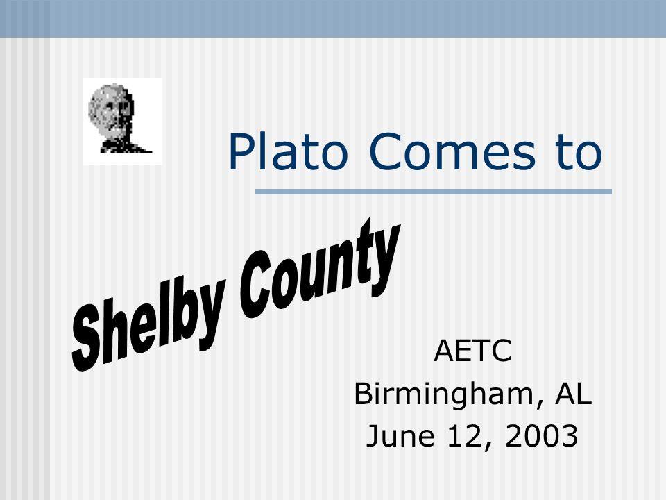 Plato Comes to AETC Birmingham, AL June 12, 2003