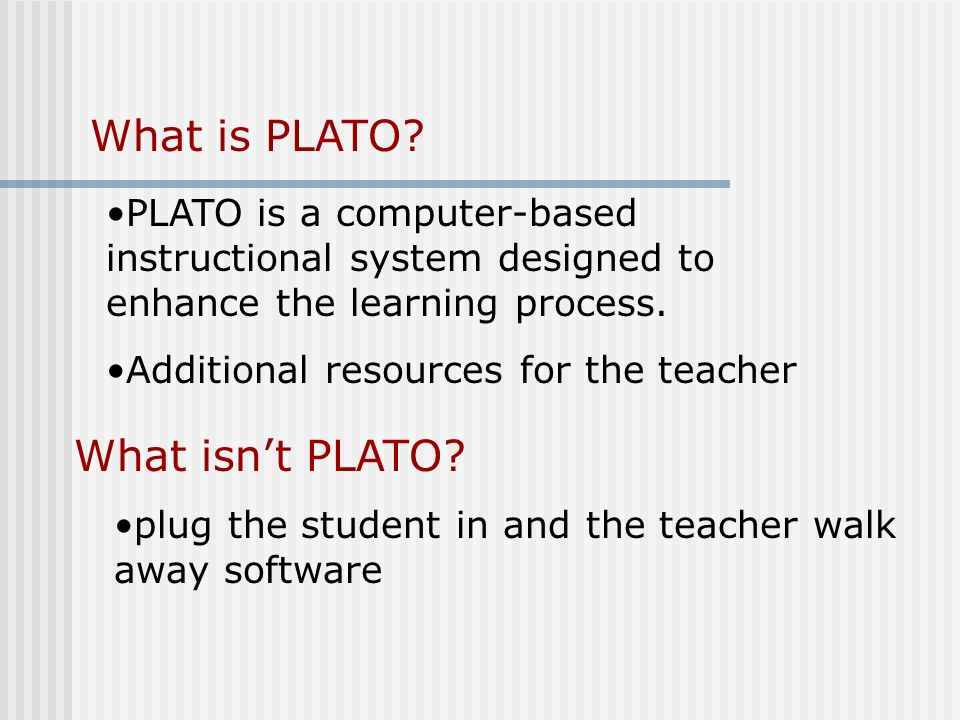 What is PLATO.