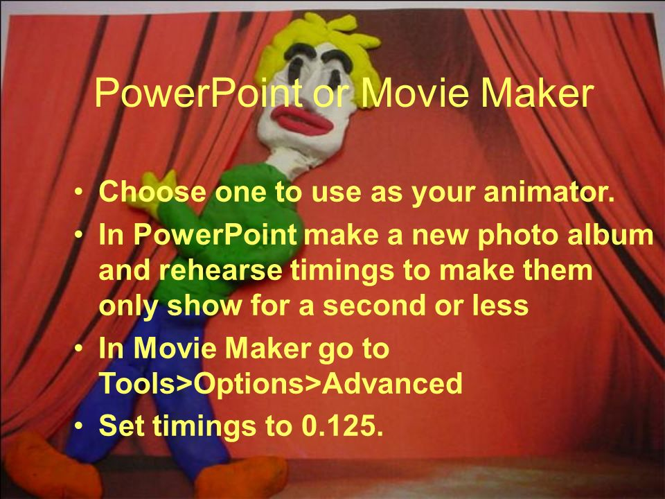Choose one to use as your animator. In PowerPoint make a new photo album and rehearse timings to make them only show for a second or less In Movie Mak