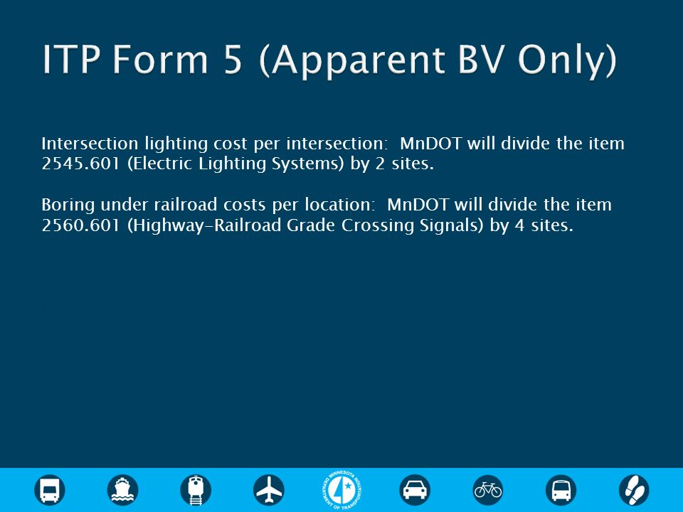 Intersection lighting cost per intersection: MnDOT will divide the item 2545.601 (Electric Lighting Systems) by 2 sites.