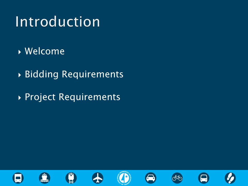 Welcome Bidding Requirements Project Requirements