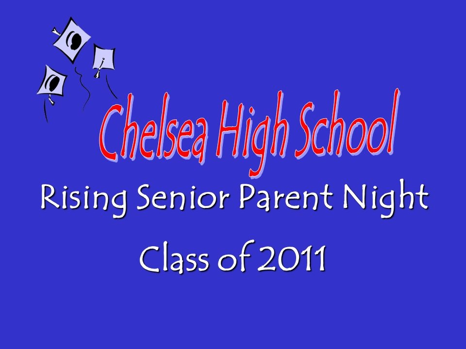 Rising Senior Parent Night Class of 2011