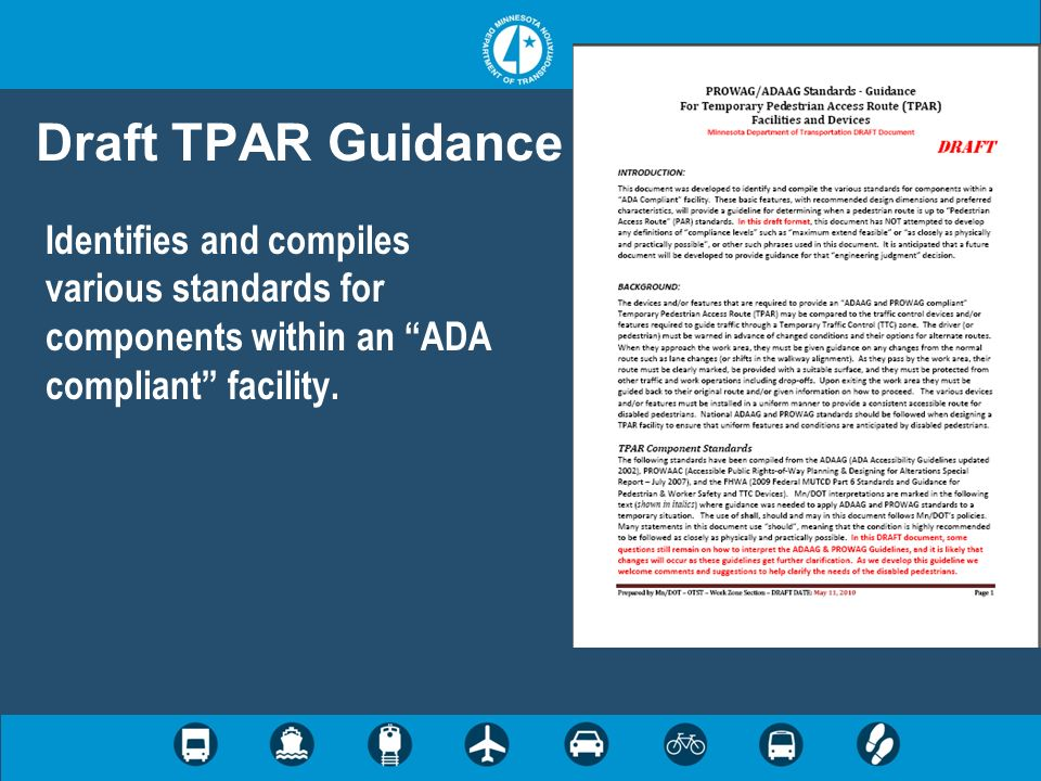 Draft TPAR Guidance Identifies and compiles various standards for components within an ADA compliant facility.