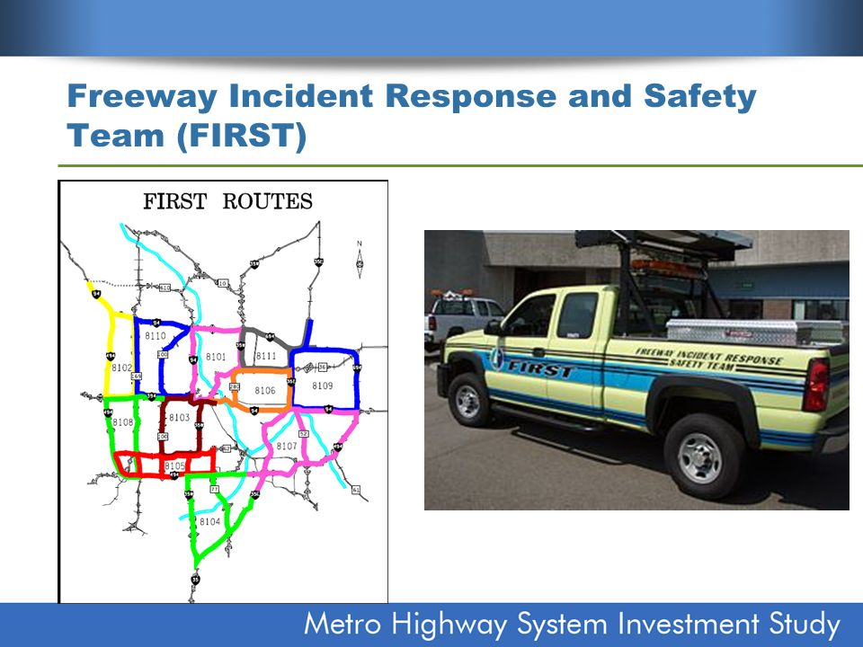 Freeway Incident Response and Safety Team (FIRST )