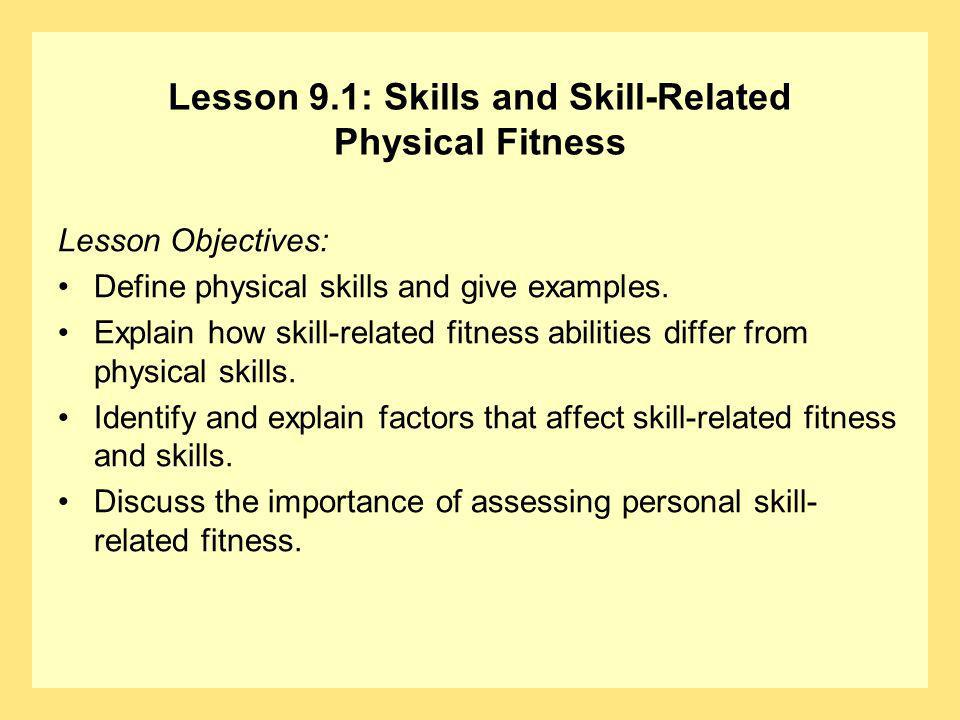 Question What is meant by the term skill-related physical fitness.