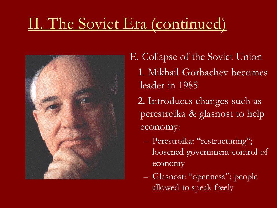 E.Collapse of the Soviet Union 1.