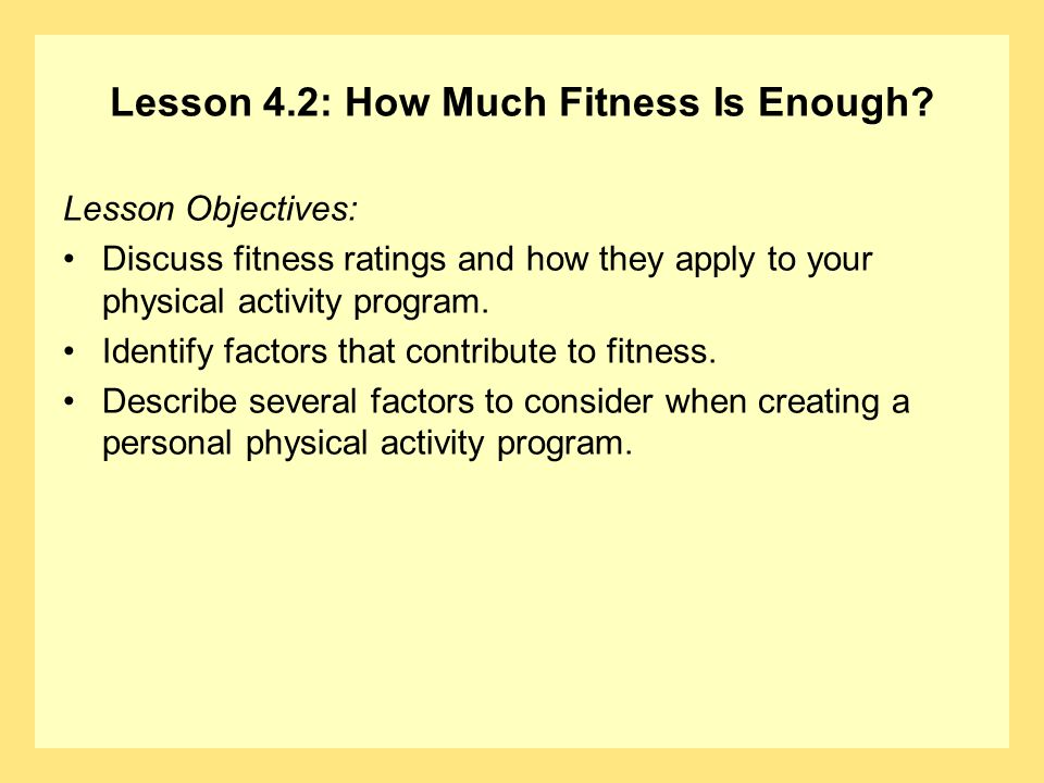 Lesson 4.2: How Much Fitness Is Enough? Question What is a criterion-referenced health standard?
