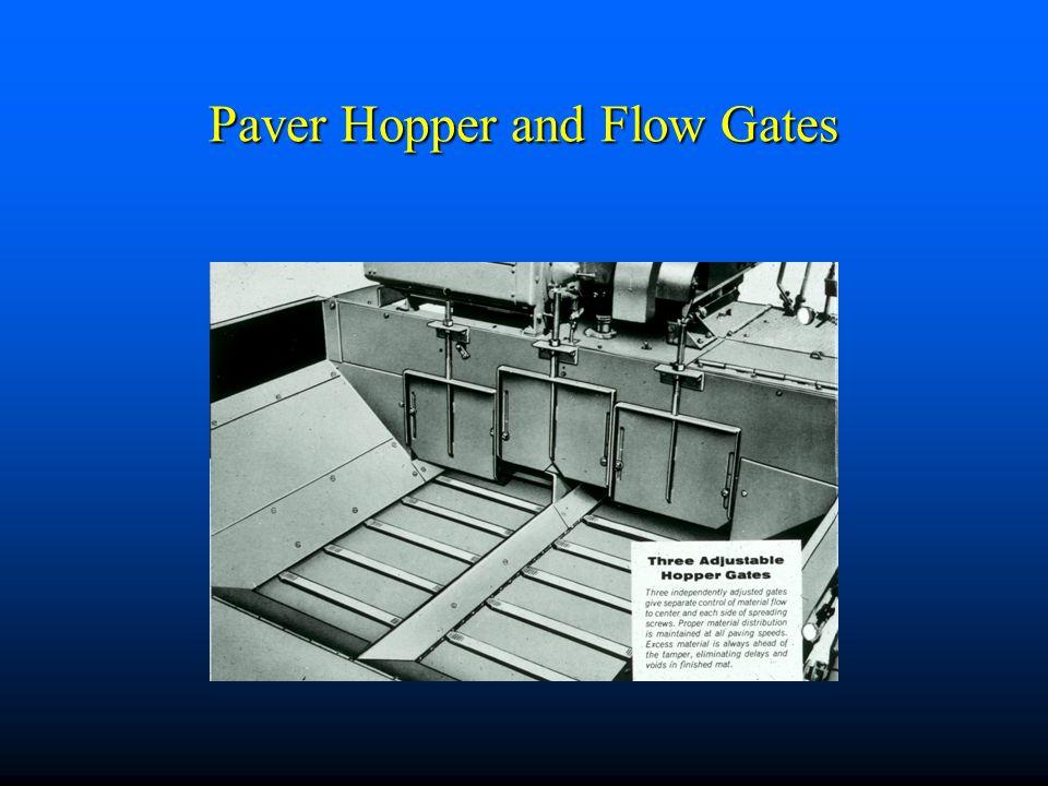 Paver Hopper and Flow Gates