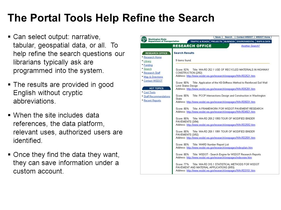 The Portal Tools Help Refine the Search Can select output: narrative, tabular, geospatial data, or all. To help refine the search questions our librar