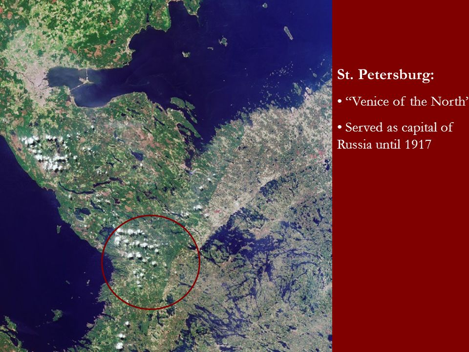 St. Petersburg: Venice of the North Served as capital of Russia until 1917